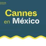 Cannes en CDMX del 8 al 16 de julio 2021